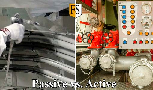 Passive fire protection vs active fire protection system